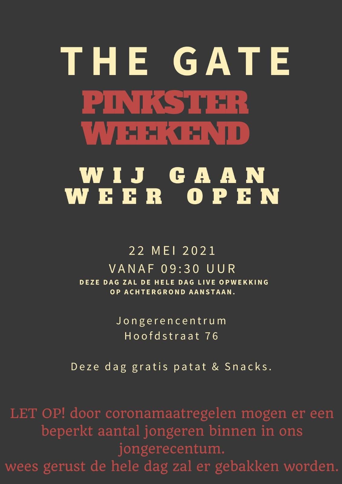 The Gate Pinksterweekend